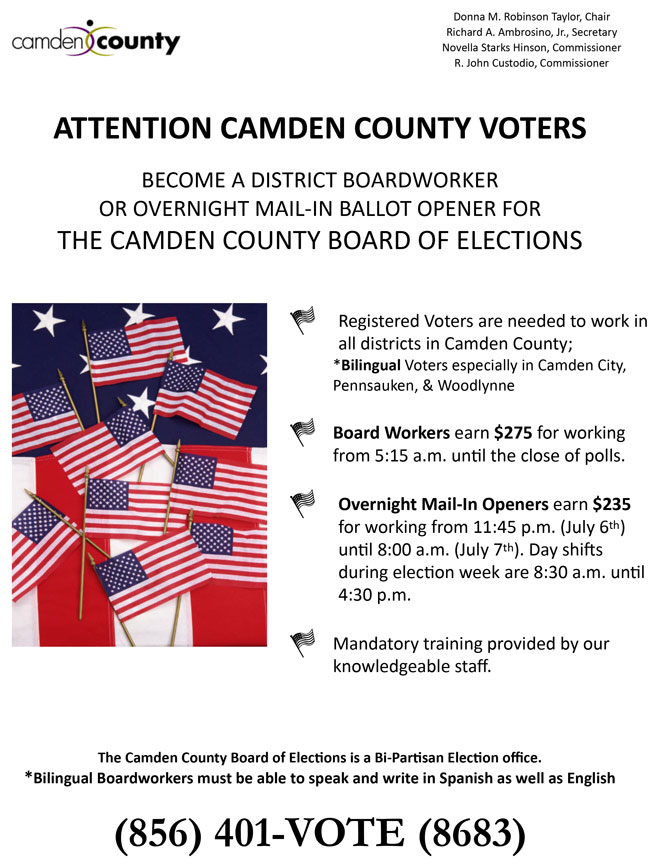 BECOME A DISTRICT BOARDWORKER OR OVERNIGHT MAIL-IN BALLOT OPENER FOR THE CAMDEN COUNTY BOARD OF ELECTIONS